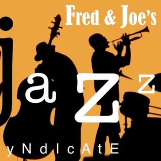 Fred & Joe's Jazz Syndicate: Gig 4 (with an improvised Bill Withers)