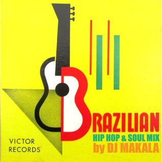 """Dj Makala """"Baile Brazilian Hip Hop & Soul Mix"""""""