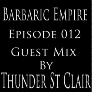 Thunder St Clair - Barbaric Empire Podcast