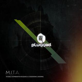plugged! show #8 w M.I.T.A. (Phobiq, Codeworks, Drowne)
