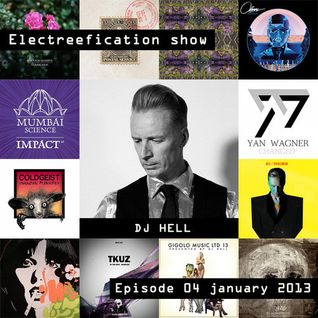 Electreefication show – episode 04 [DJ Hell]