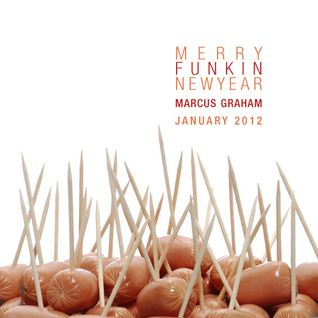Marcus Graham - Merry Funkin New Year - part 2 of 3