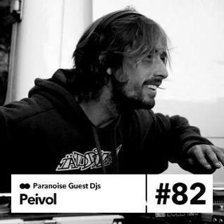 Peivol - Guest Mix #82