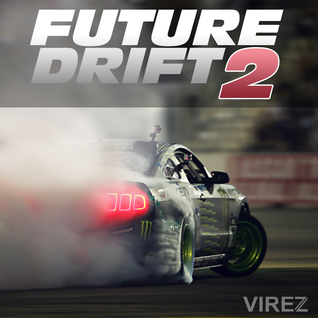 Future Drift 2 (VIREZ in the Mix)