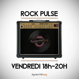 "Rock Pulse - 29/01/2016 - ""La sweety pulse bien planante"""