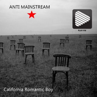 California Romantic Boy  ANTI MAINSTREAM [Mix]