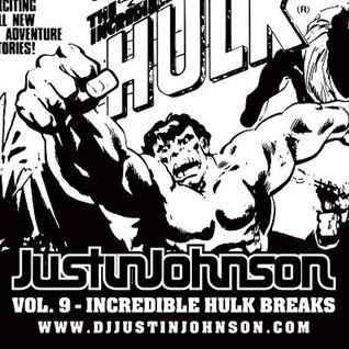 "DJ Justin Johnson ""Vol. 9 - Incredible Hulk Breaks"" - A Breakbeat Mix"