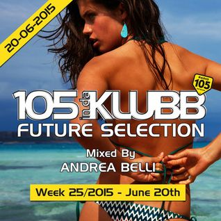 Future Selection WEEK 25/2015 (On Air June 20th)