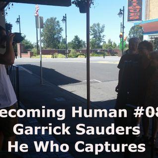 #08 Garrick Saunders, He Who Captures