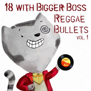 Bigger Boss Reggae vol. 1