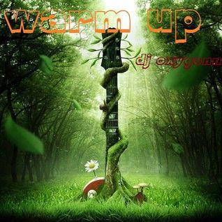 Oxygenn mixtape #003 - Warm up