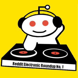 Reddit Electronic Roundup 25/06/2011
