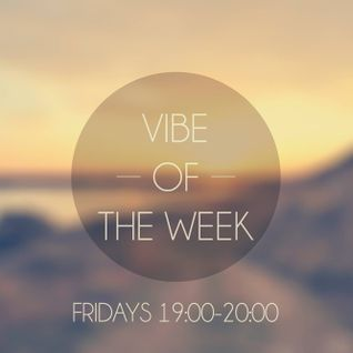 Weekly Vibe - Podcast #1
