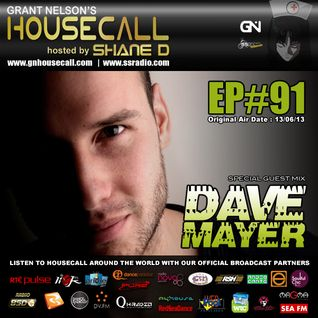 Housecall EP#91 (13/06/13) incl. a guest mix from Dave Mayer