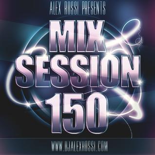 Alex Rossi - Mix Session 150 (Sep 2k15)