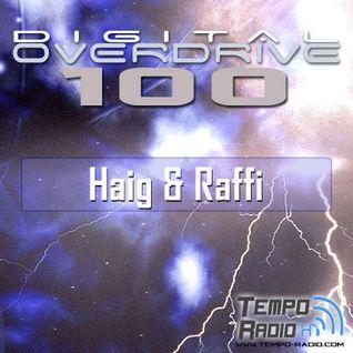 Haig & Raffi - Digital Overdrive 100