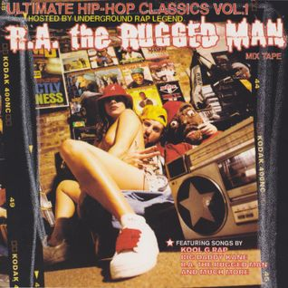 3: R.A. The Rugged Man's Ultimate Hip-Hop Classics