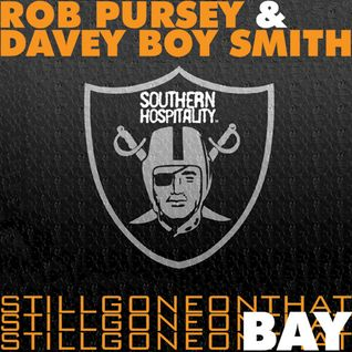 Rob Pursey & DBS Present: Still Gone On That Bay