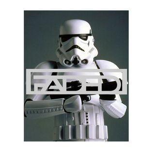 Faded - Stormtrooper Mix