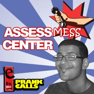 Assessmess Center - E FM Prank Call
