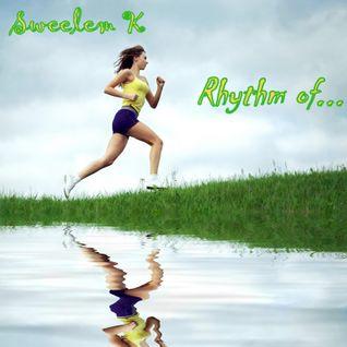 Sweelem K - Rhythm of...