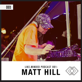 Like.Minded Podcast 001: Matt Hill