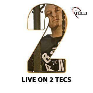 Dj Roca aka BigRoc - The Next Rocasode (Live on 2 Tecs Vol. 2)