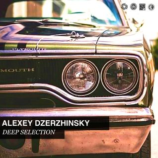 Alexey Dzerzhinsky Deep Selection Podcast#07-13/07/13