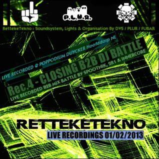 Closing B2B Dj-Battle (Spootnik+2r1+Innercore) @ RettekeTekno 01-02-2013
