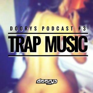 Doorys Podcast #003