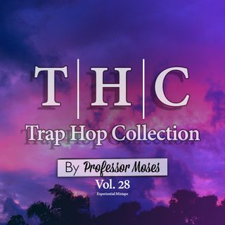 T.H.C. Trap Hop Collection Vol. 28