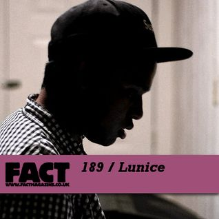 FACT Mix 189: Lunice