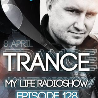 MARTIN SOUNDRIVER presents TRANCE MY LIFE RADIOSHOW EPISODE 128 [Trance1.FM]