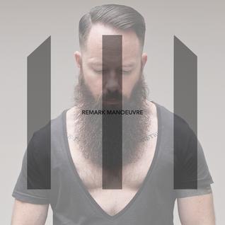 Remark presents Manoeuvre – Late Summer 2015