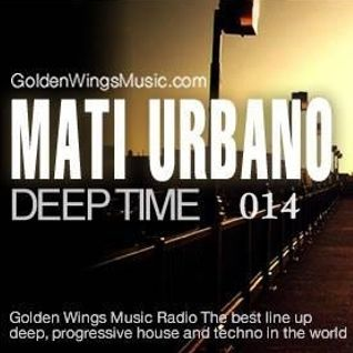 MatiUrbano - DeepTime 014@GWM Radio