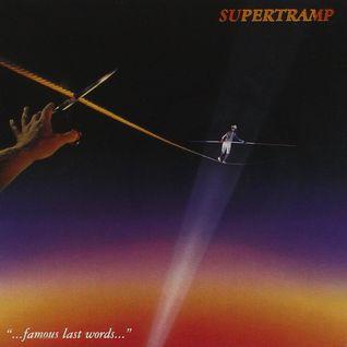 SUPERTRAMP - Famous Last Words (1982)