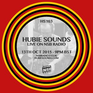 Hubie Sounds 103 - 13th Oct 2015