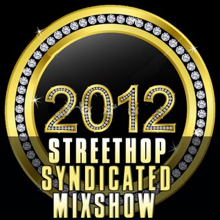 Streethop Syndicated Mixshow - January - Week 1 - 2012 with DJ Tek