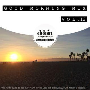 Dj.Deloin // Good Morning Mix vol.13