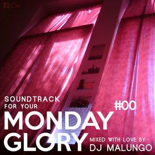 Monday Glory #00
