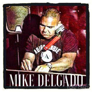Mike Delgado's Bay Area Mix