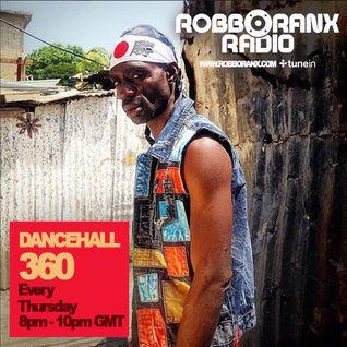 DANCEHALL 360 SHOW - (17/03/16) ROBBO RANX