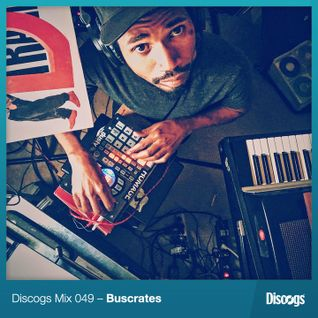Discogs Mix 49- Buscrates