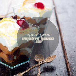 Ripy_X presents Emotive House 2016.07.17.