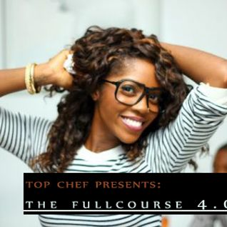 Top Chef -PRESENTS- The FullCourse 4.0