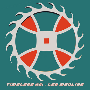 [ATØM 16.409] ClayØ - Timeless #51 - Les Moulins