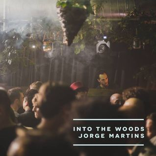 In the Woods with Jorge Martins (Warm Up) FARR FESTIVAL X INVERTED AUDIO