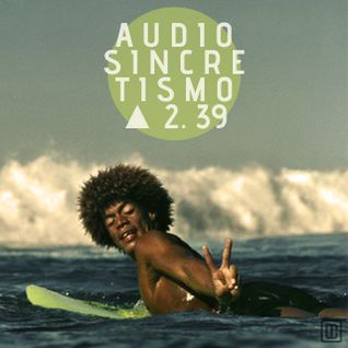 Audiosincretismo △ 2.39