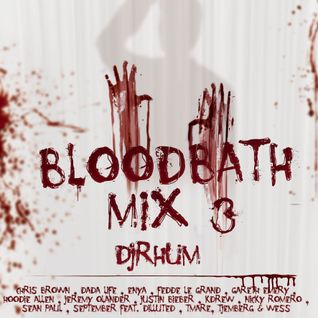 BLOODBATH MIX 3 by DJRHUM
