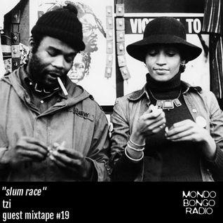 "159. Guest Mixtape #19 Tzi ""Slum Race"""